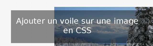 Ajouter un voile sur une image de fond en CSS